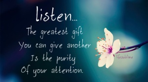 Listening-is-the-Greatest-Gift-you-can-Give-to-Anyone